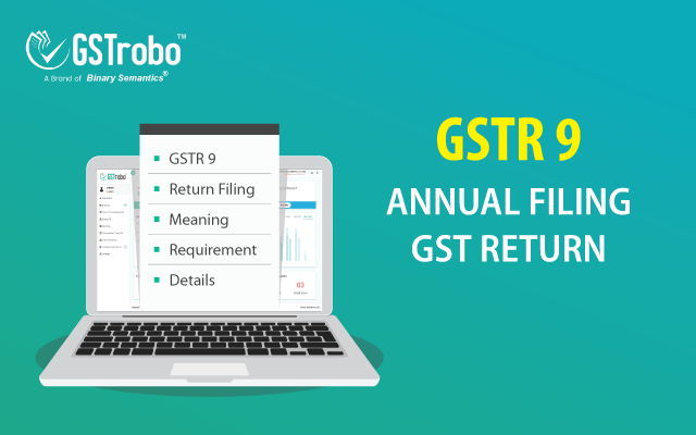 What is GSTR 9 | Annual Filing of GST Return | GSTR 9 Due